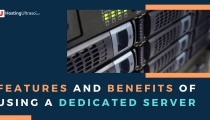 features and benefits of using a dedicated server